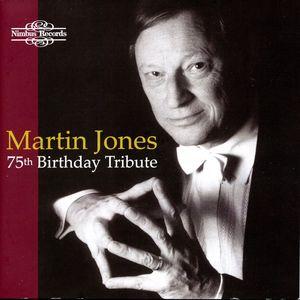 Martin Jones 75th Birthday Tribute (CD 3)