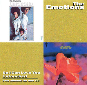 The Emotions: So I Can Love You/Untouched