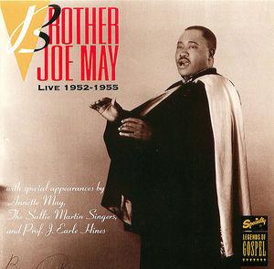 Brother Joe May: Live 1952-1955