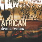 African Drums & Voices - Tinyela