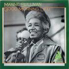 Maxine Sullivan: Good Morning, Life!