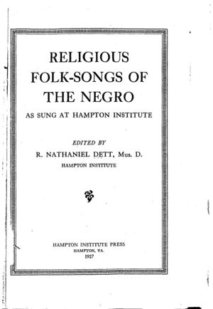 Religious Folk Songs of the Negro as Sung at the Hampton Institute