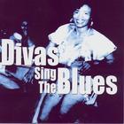 Divas Sing The Blues