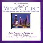 2003 Midwest Clinic: The Palmetto Posaunen