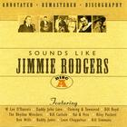 Sounds Like Jimmie Rodgers - Disc A