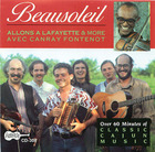 Beausoleil: Allons A Lafayette