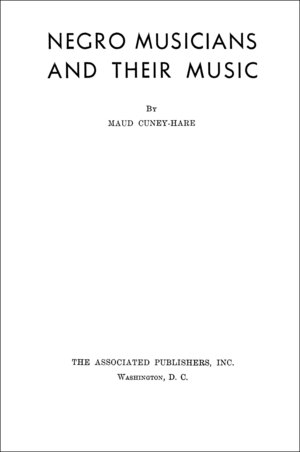 Negro Musicians and Their Music