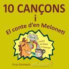 10 Cançons I El Conte D'en Meloneti