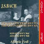 Bach: Italian Concerto BWV 971; French Ouverture BWV 831