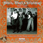 Blues, Blues Christmas - 19295-1955: In The Blues, Jazz, Boogie-Woogie and Gospel Spirit