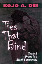 Ties That Bind: Youth & Drugs in a Black Community