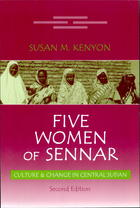 Five Women of Sennar: Culture and Change in Central Sudan