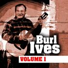 Burl Ives Volume One