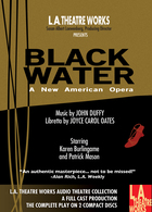 Black Water: An American Opera