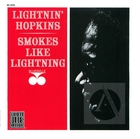 Lightnin' Hopkins: Smokes Like Lightning