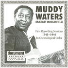 Muddy Waters: First Recording Sessions In Chronological Order