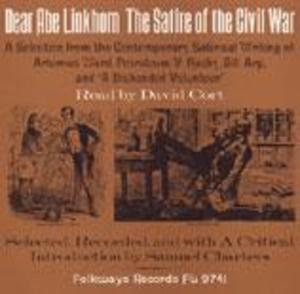 Dear Abe Linkhorn: The Satire of the Civil War