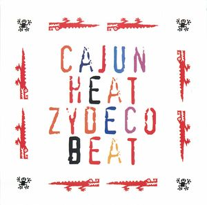 Cajun Heat, Zydeco Beat