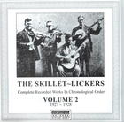 The Skillet Lickers: Complete Recorded Works In Chronological Order, Volume 2