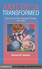 America Transformed: Sixty Years of Revolutionary Change, 1941–2001