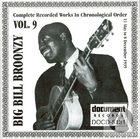 Big Bill Broonzy: Complete Recorded Works In Chronological Order, Vol. 9