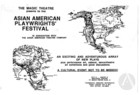 Handbill for the First Annual Asian American Playwrights' Festival at the Magic Theatre, San Francisco, CA, date unknown.