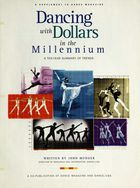 Dancing With Dollars in the Millennium: A Ten Year Summary of Trends