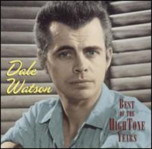 Dale Watson: Best of the Hightone Years