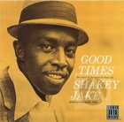 Shakey Jake : Good Times