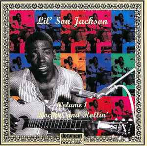 Lil' Son Jackson, Volume 1:  Rockin' and Rolling