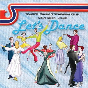 The American Legion Band of the Towanda's Post 264: Let's Dance