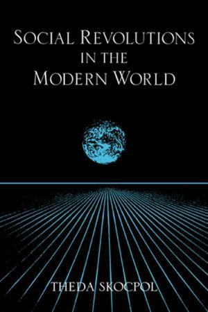 Cambridge Studies in Comparative Politics, Social Revolutions in the Modern World