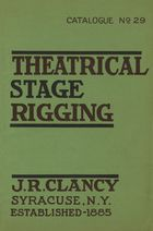 Catalogue of Theatrical Stage Rigging, no. 29