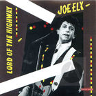 Joe Ely: Lord of the Highway