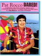 Pat Rocco DARED!