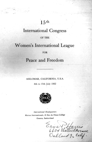 15th International Congress of the Women's International League for Peace and Freedom: Asilomar, California, U.S.A., 8th to 13th July 1962