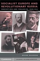 Socialist Europe and Revolutionary Russia: Perception and Prejudice 1848–1923