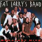 Fat Larry's Band: Greatest Hits