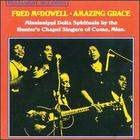 Fred McDowell: Amazing Grace