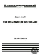 3 Romantiske Korsange