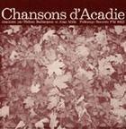 Chansons d'Acadie (Folk Songs of Acadia)