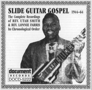 Slide Guitar Gospel (1944-1964)