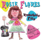 Rosie Flores: Rockabilly Filly, feat. Wanda Jackson and Janis Martin