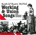 Working And Union Songs, With Historical Narration, Disc 1