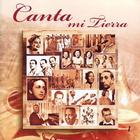 Canta Mi Tierra Vol.1