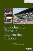 Guidelines for Forensic Engineering Practice: 2nd Edition