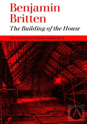The Building of the House, Op. 79