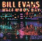 Bill Evans: Half Moon Bay