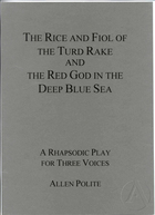 Limited edition 1996 printing of The Rice and Fiol of the Turd Rake and the Red God in the Deep Blue Sea by Allen Polite, featuring original artwork by the author