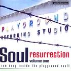 Soul Resurrection - The Playground Series Vol. 1